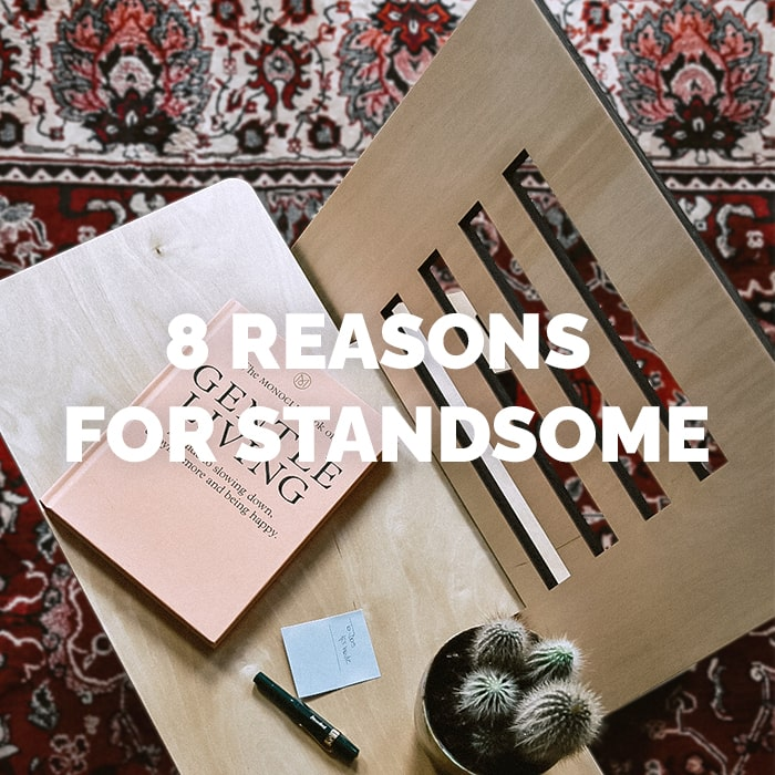 8 reasons for Standsome Press Media